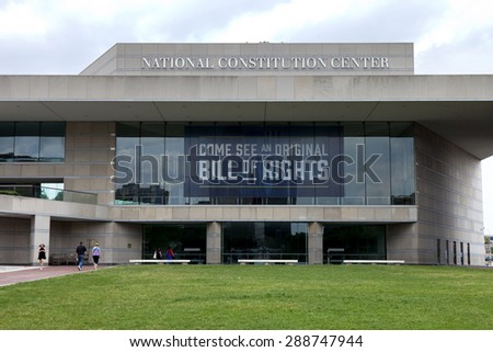 "Philadelphia, Pennsylvania, USA - June 14, 2015 National Constitution Center located on Independence mall in Philadelphia, Pennsylvania where one can see the original ""Bill of Rights"" on June 14, 2015 - stock photo"