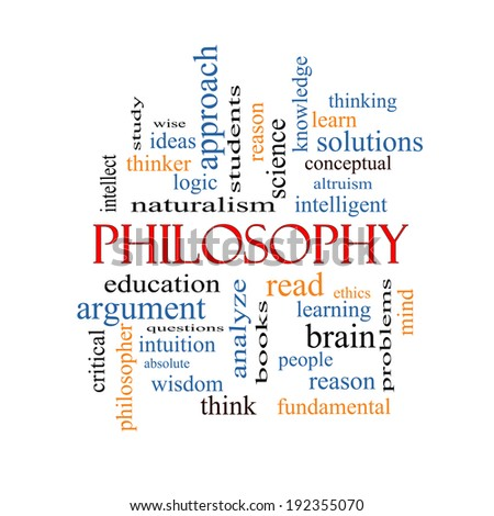 Philosophy Word Cloud Concept with great terms such as education, study, thinker and more.