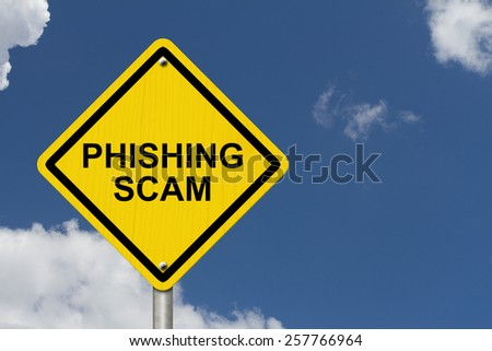 Phishing Scam Warning Sign, Yellow warning road sign with word Phishing Scam with sky background - stock photo