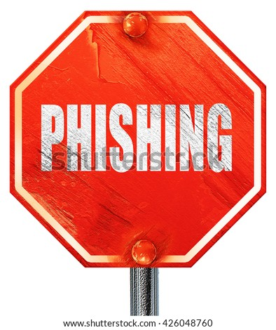 Phising fraud background, 3D rendering, a red stop sign - stock photo