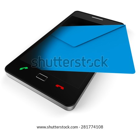 Phone Email Indicating World Wide Web And Send Message - stock photo