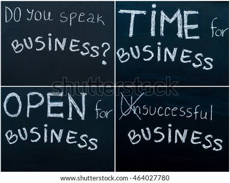Photo collage of business messages written with white chalk on blackboard, business learning concept. Do you Speak Business ?, Time For Business, Successful Business, Open For Business