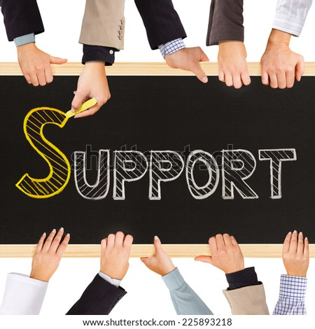 Photo of business hands holding blackboard and writing SUPPORT concept - stock photo