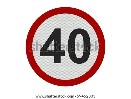 Photo realistic 'forty miles per hour speed limit' sign, isolated on a pure white background - stock photo