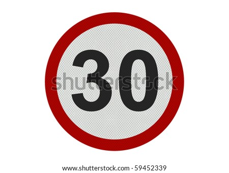 Photo realistic 'thirty miles per hour speed limit' sign, isolated on a pure white background