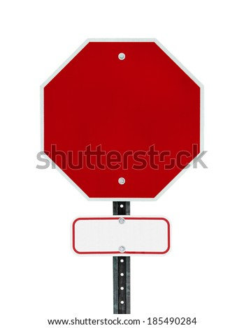 Photograph of a blank red traffic stop sign and a smaller red bordered white sign below.  All text letters have been removed. Surface grid pattern has be left intact.  Isolated on a white background. - stock photo