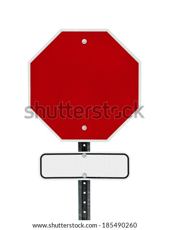 Photograph of a blank red traffic stop sign with rectangular black bordered white sign below.  Text letters have been removed. Surface grid pattern has be left intact.  Isolated on a white background. - stock photo