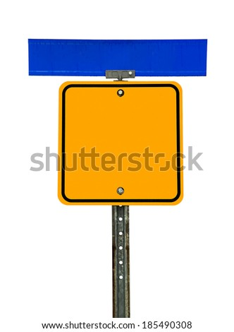 Photograph of a blank square shaped yellow caution traffic sign with black border and blue street sign above it.  All text letters have been removed. Isolated on a white background.   - stock photo