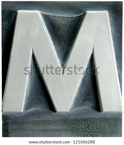 Photograph of Metal Letterpress Letter M - stock photo