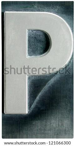 Photograph of Metal Letterpress Letter P - stock photo