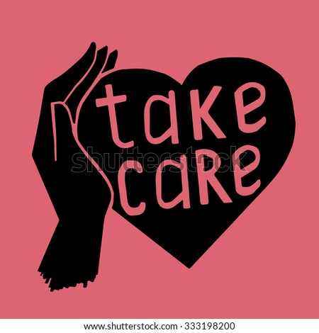 phrase take care on heart - stock photo