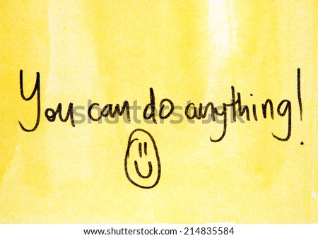 phrase you can do anything - stock photo