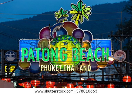 Phuket-Patong-February 9th, 2016: Patong beach sign has been illuminated for Chinese New Year in Phuket Thailand
