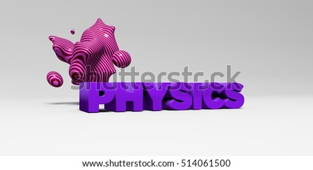 PHYSICS - 3D rendered colorful headline illustration.  Can be used for an online banner ad or a print postcard.