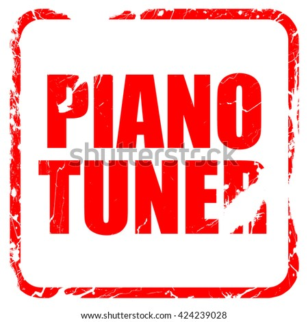 piano tuner, red rubber stamp with grunge edges