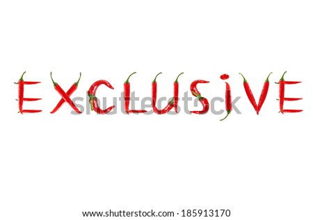 Picture of the words EXCLUSIVE written with red chili peppers - stock photo