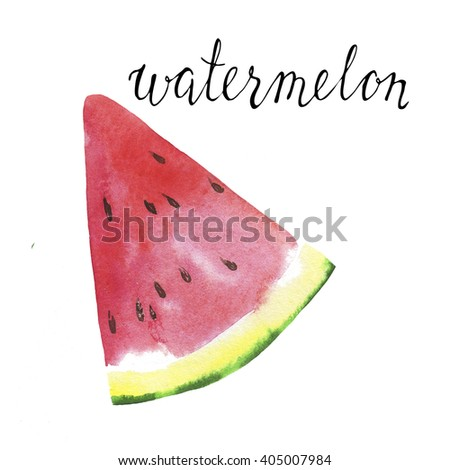 Piece of fresh watermelon with hand lettering watermelon on white background. Hand drawn watercolor illustration. - stock photo