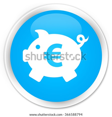 Piggy bank (euro sign) icon cyan blue glossy round button - stock photo