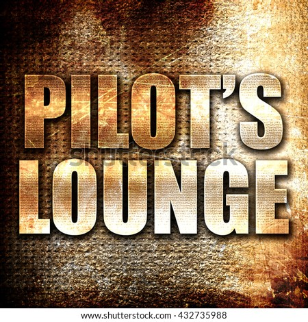pilot's lounge, 3D rendering, metal text on rust background