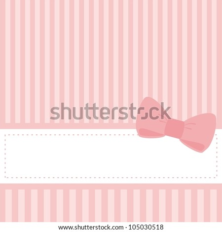 Pink card invitation for baby shower, wedding or birthday party with stripes and sweet bow. Cute background with white space to put your own text. - stock photo
