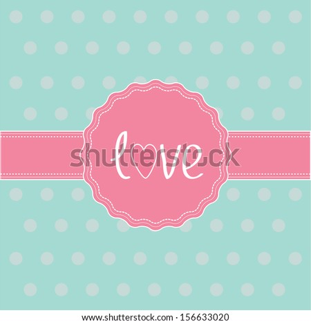 Pink label and ribbon. Love card. Rasterized copy