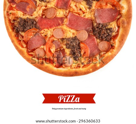 Pizza with ground beef, ham, frankfurters, tomato and cheese isolated on white. Italian cuisine