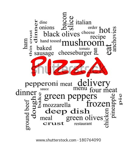 Pizza Word Cloud Concept in red caps with great terms such as pepperoni, menu, delivery and more. - stock photo