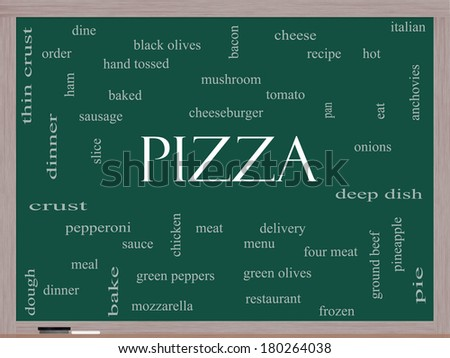 Pizza Word Cloud Concept on a Blackboard with great terms such as pepperoni, menu, delivery and more. - stock photo