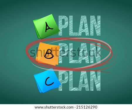 plan b selection illustration design over a chalkboard background - stock photo