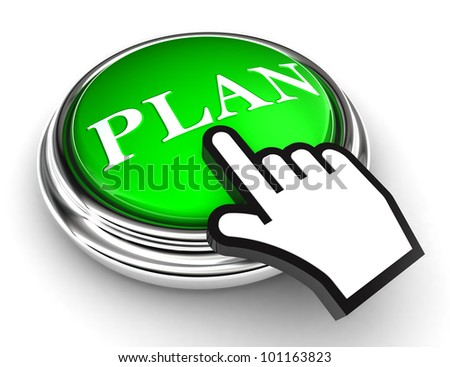 plan green button and cursor hand on white background. clipping paths included