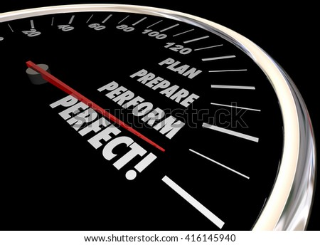 Plan Practice Perform Perfect Speedometer Words 3d Illustration - stock photo