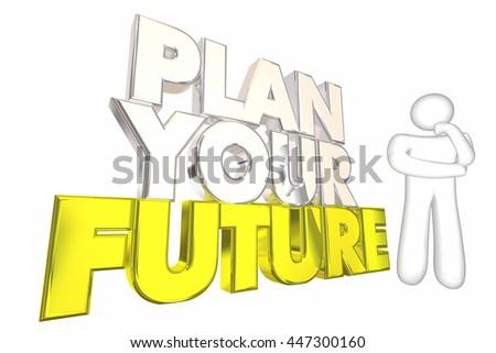 Plan Your Future Achieve Dreams Life Thinker 3d Illustration - stock photo