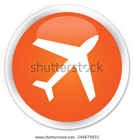 Plane icon orange glossy round button