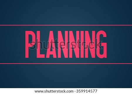 Planning - Illustration - Text Graphic - Modern Business Design