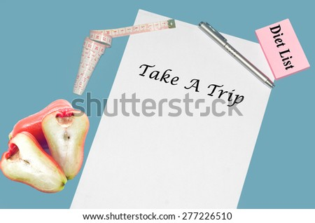 """Planning of diet """"TAKE A TRIP"""". isolated on white background - stock photo"""