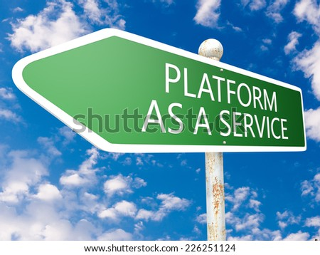 Platform as a Service - street sign illustration in front of blue sky with clouds. - stock photo