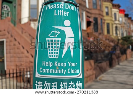 Please Don't Litter sign in Brownstone Brooklyn neighborhood - stock photo