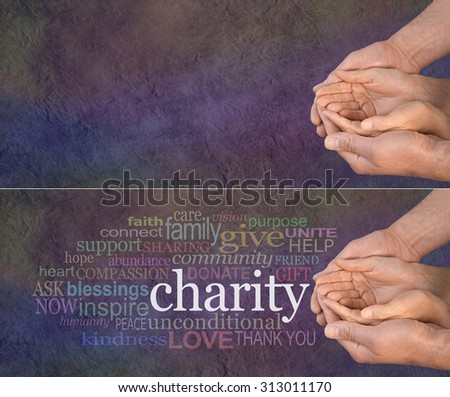 Please Help our Charity - wide banner with a man's hands holding a woman's cupped hands with a word cloud on the left surrounding the word CHARITY on a dark multicolored stone effect background  - stock photo