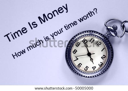 Pocket watch and time is money text, concept analogy for personal and business efficiency. - stock photo