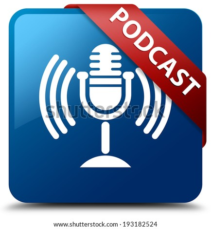 Podcast glossy blue square button - stock photo