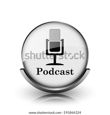 Podcast icon. Shiny glossy internet button on white background.  - stock photo