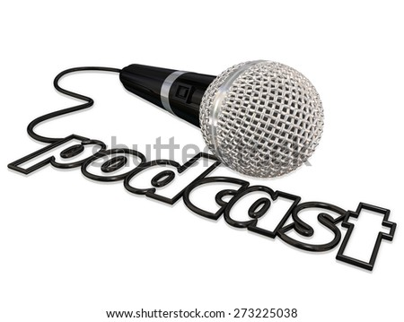 Podcast word spelled in a black cord attached to a microphone for sharing opinion in a recorded audio program