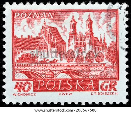 POLAND - CIRCA 1960: A stamp printed by POLAND shows view of  Poznan - a city on the Warta river in west-central Poland, the region called Wielkopolska (Greater Poland), circa 1960 - stock photo