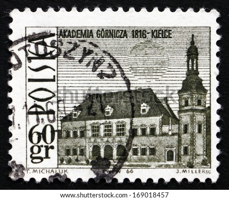 POLAND - CIRCA 1966: a stamp printed in the Poland shows Mining Academy, Kielce, circa 1966