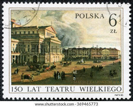 POLAND - CIRCA JANUARY, 2016: a post stamp printed in POLAND shows a view of the Grand Theatre, devoted to the 150th Anniversary of the Grand Theatre in Warsaw, circa 1983