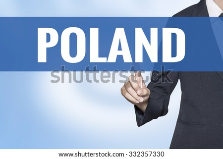Poland word on virtual screen touch by business woman blue background - stock photo