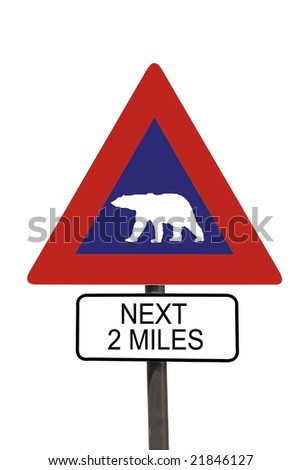 Polar Bear warning roadsign over white background