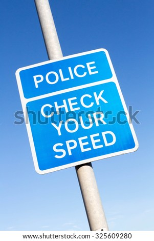 Police Speed Check Area warning sign for motorists to obey the speed limit.