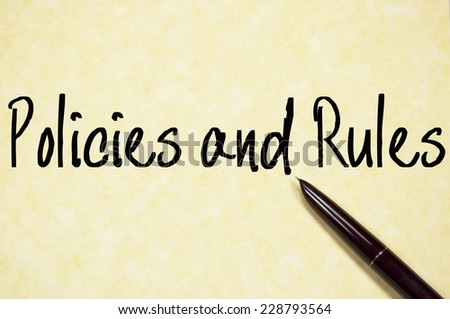 policies and rules text write on paper  - stock photo