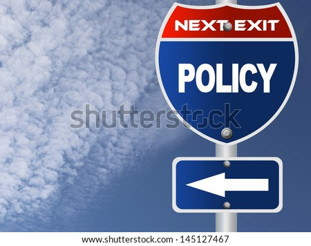 Policy road sign